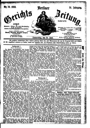 Berliner Gerichts-Zeitung vom 21.06.1883
