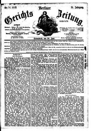 Berliner Gerichts-Zeitung vom 30.06.1883
