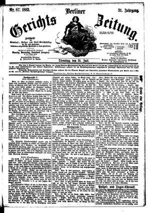 Berliner Gerichts-Zeitung on Jul 31, 1883