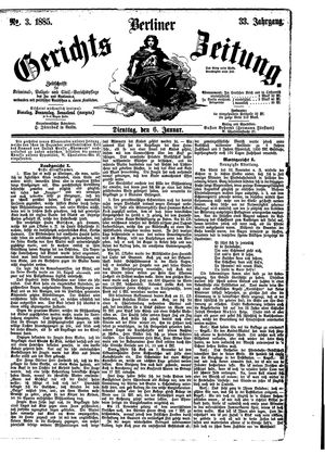 Berliner Gerichts-Zeitung vom 06.01.1885