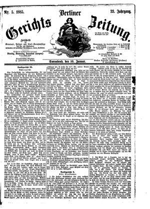 Berliner Gerichts-Zeitung on Jan 10, 1885
