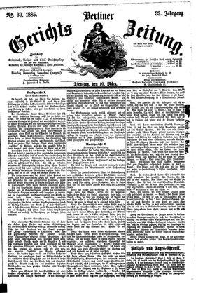 Berliner Gerichts-Zeitung vom 10.03.1885