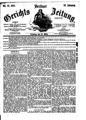 Berliner Gerichts-Zeitung vom 31.03.1885