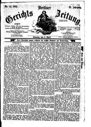 Berliner Gerichts-Zeitung vom 05.04.1885