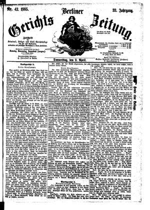 Berliner Gerichts-Zeitung vom 09.04.1885