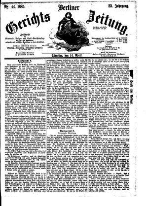 Berliner Gerichts-Zeitung on Apr 14, 1885