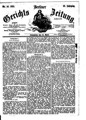 Berliner Gerichts-Zeitung on Apr 18, 1885