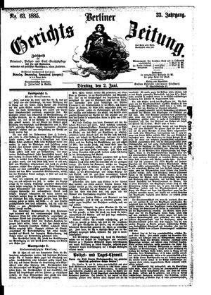 Berliner Gerichts-Zeitung vom 02.06.1885