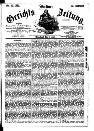 Berliner Gerichts-Zeitung vom 06.06.1885