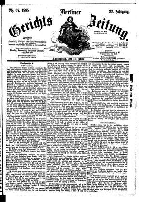 Berliner Gerichts-Zeitung vom 11.06.1885