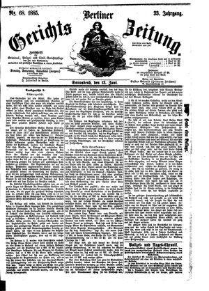Berliner Gerichts-Zeitung vom 13.06.1885