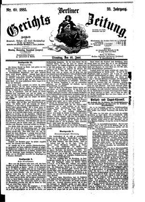 Berliner Gerichts-Zeitung vom 16.06.1885