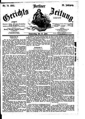 Berliner Gerichts-Zeitung vom 18.06.1885