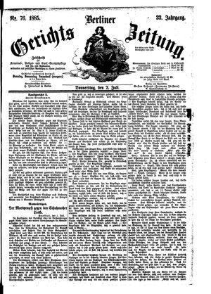 Berliner Gerichts-Zeitung vom 02.07.1885