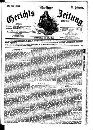 Berliner Gerichts-Zeitung vom 30.07.1885