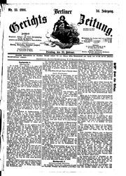 Berliner Gerichts-Zeitung (23.02.1886)