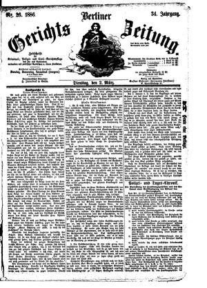 Berliner Gerichts-Zeitung vom 02.03.1886