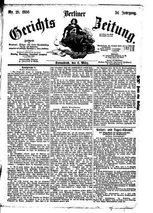 Berliner Gerichts-Zeitung on Mar 6, 1886