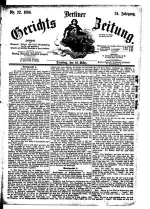 Berliner Gerichts-Zeitung vom 16.03.1886