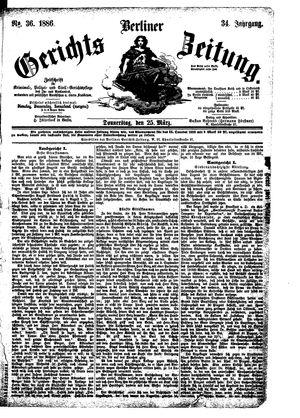 Berliner Gerichts-Zeitung on Mar 25, 1886
