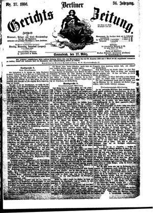 Berliner Gerichts-Zeitung vom 27.03.1886