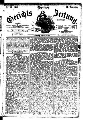 Berliner Gerichts-Zeitung vom 06.04.1886
