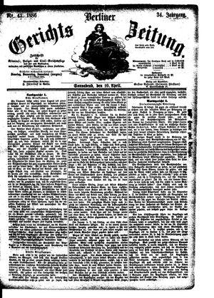 Berliner Gerichts-Zeitung vom 10.04.1886