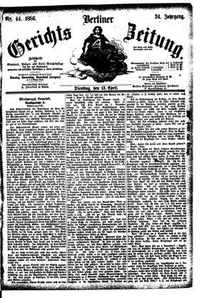 Berliner Gerichts-Zeitung vom 13.04.1886