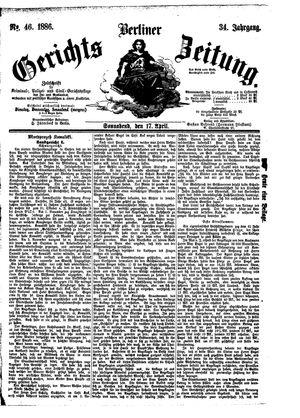 Berliner Gerichts-Zeitung vom 17.04.1886