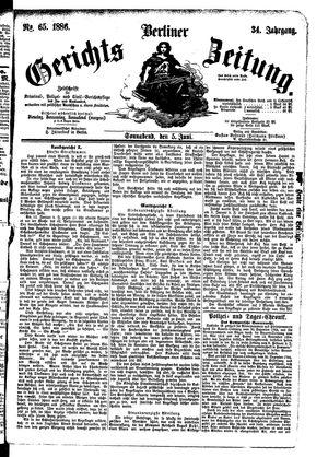 Berliner Gerichts-Zeitung vom 05.06.1886