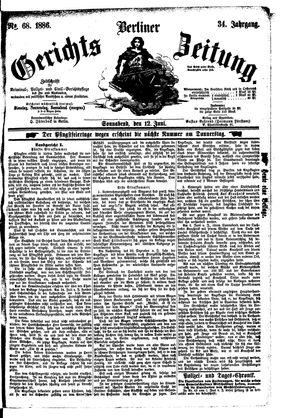 Berliner Gerichts-Zeitung vom 12.06.1886