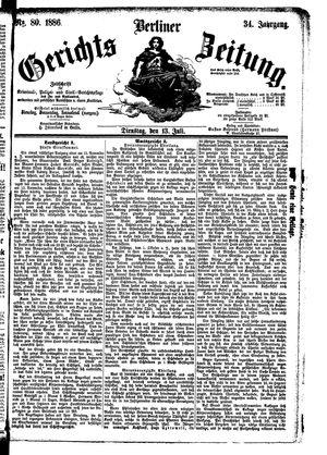 Berliner Gerichts-Zeitung vom 13.07.1886