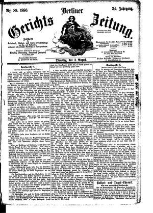Berliner Gerichts-Zeitung vom 03.08.1886
