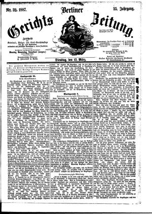 Berliner Gerichts-Zeitung vom 15.03.1887