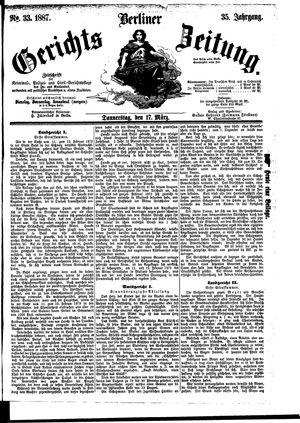 Berliner Gerichts-Zeitung vom 17.03.1887
