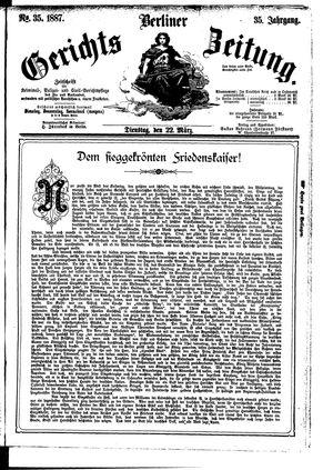 Berliner Gerichts-Zeitung vom 22.03.1887