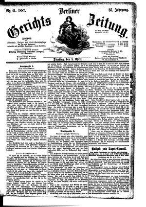 Berliner Gerichts-Zeitung vom 05.04.1887