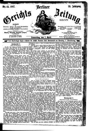 Berliner Gerichts-Zeitung vom 07.04.1887