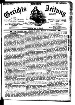 Berliner Gerichts-Zeitung on Apr 10, 1887