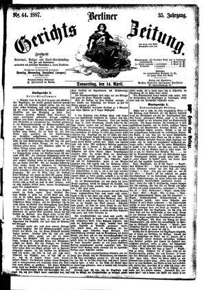 Berliner Gerichts-Zeitung on Apr 14, 1887
