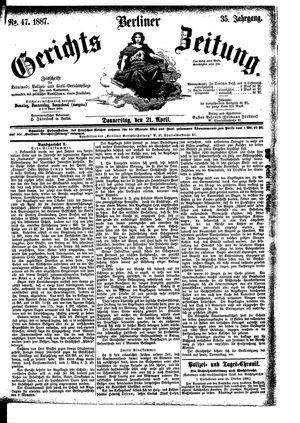 Berliner Gerichts-Zeitung vom 21.04.1887