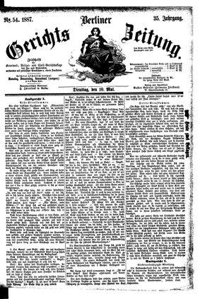 Berliner Gerichts-Zeitung vom 10.05.1887