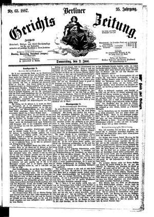 Berliner Gerichts-Zeitung on Jun 2, 1887