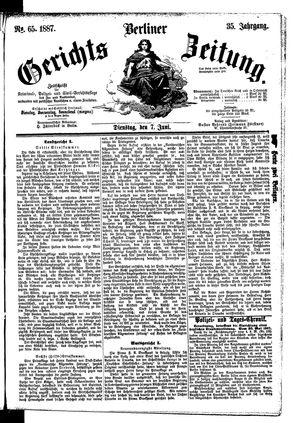 Berliner Gerichts-Zeitung vom 07.06.1887