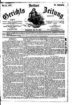 Berliner Gerichts-Zeitung vom 30.07.1887