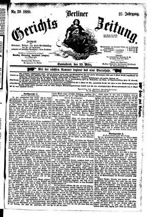 Berliner Gerichts-Zeitung on Mar 30, 1889