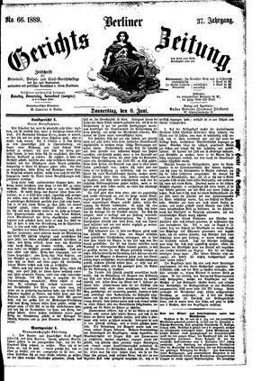 Berliner Gerichts-Zeitung vom 06.06.1889