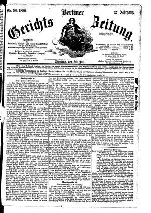 Berliner Gerichts-Zeitung vom 30.07.1889