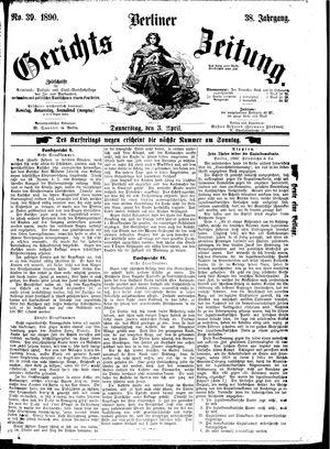 Berliner Gerichts-Zeitung vom 03.04.1890