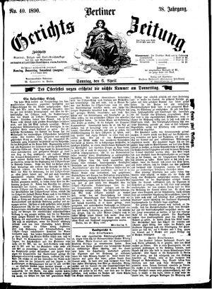 Berliner Gerichts-Zeitung vom 06.04.1890